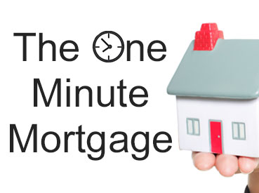 The One Minute Mortgage